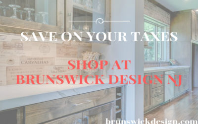 Shop at Brunswick Design NJ and Save on Your Taxes